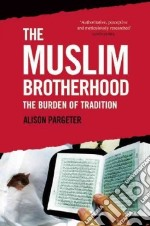 The Muslim Brotherhood libro in lingua di Pargeter Alison