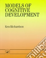Models of Cognitive Development libro in lingua di Richardson Ken