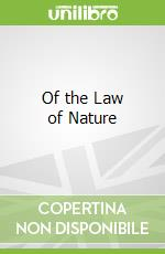 Of the Law of Nature libro in lingua di Pufendorf Samuel
