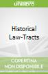 Historical Law-Tracts
