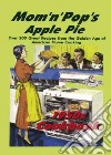 Mom 'n' Pop's Apple Pie 1950s Cookbook