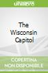 The Wisconsin Capitol