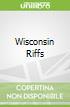 Wisconsin Riffs