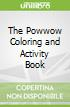 The Powwow Coloring and Activity Book
