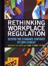 Rethinking Workplace Regulation