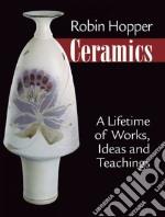 Robin Hopper Ceramics libro in lingua di Dyelle Judi (PHT)