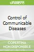 Control of Communicable Diseases