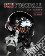 Northern Illinois Huskies Football libro in lingua di Verdun Dan, Novak Joe (FRW)