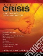 After the Crisis libro in lingua di Grace Cathy, Shores Elizabeth F.