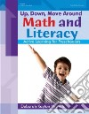 Up, Down, Move Around - Math and Literacy