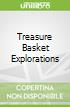 Treasure Basket Explorations