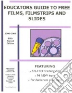 Educators Guide To Free Films, Filmstrips, And Slides 2008-2009 libro in lingua di Nehmer Kathleen Suttles (EDT)