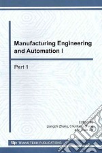Manufacturing Engineering and Automation I libro in lingua di Zhang Liangchi (EDT), Zhang Chunliang (EDT), Shi Tielin (EDT)