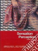 Sensation & Perception / Psycog libro in lingua di Wolfe Jeremy M., Kluender Keith R., Levi Dennis M., Bartoshuk Linda M., Herz Rachel S.