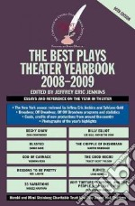 The Best Plays Theater Yearbook 2008-2009 libro in lingua di Jenkins Jeffrey Eric (EDT)