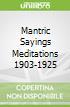 Mantric Sayings Meditations 1903-1925