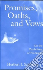 Promises, Oaths, and Vows libro in lingua di Schlesinger Herbert J.