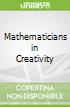 Mathematicians in Creativity