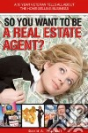 So You Want to Be a Real Estate Agent libro str