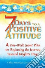 7 Days To A Positive libro in lingua di Morris Gary (EDT)