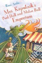 Mrs. Kaputnik's Pool Hall and Matzo Ball Emporium libro in lingua di Arato Rona