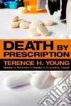 Death by Prescription libro str