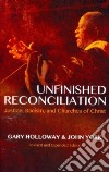 Unfinished Reconciliation