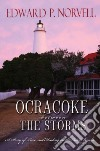 Ocracoke Between the Storms