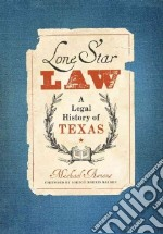 Lone Star Law libro in lingua di Ariens Michael, Bakken Gordon Morris (FRW)