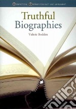 Nonfiction writing for fact and argument truthful biographies libro in lingua di Bodden Valerie