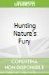 Hunting Nature's Fury