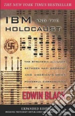 IBM and the Holocaust libro in lingua di Black Edwin