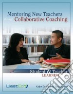 Mentoring New Teachers Through Collaborative Coaching libro in lingua di Dunne Kathy, Villani Susan