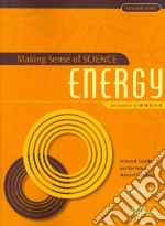 Making Sense of Science: Energy libro in lingua di Daehler Kirsten R., Folsom Jennifer, Shinohara Mayumi, Mendenhall Jennifer (ILT)