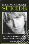 Making Sense of Suicide