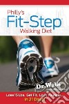Philly's Fit-step Walking Diet libro str