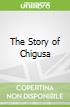 The Story of Chigusa