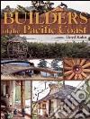 Builders of the Pacific Coast libro str