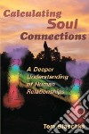 Calculating Soul Connections