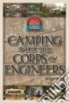 The Wright Guide to Camping With the Corps of Engineers libro str