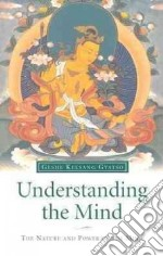 Understanding the Mind libro in lingua di Kelsang Gyatso