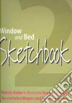 Window and Bed Sketchbook 2 libro in lingua di Baker Wendy