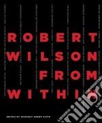 Robert Wilson libro in lingua di Wilson Robert (CON)