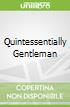 Quintessentially Gentleman libro str