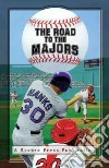The Road to the Majors