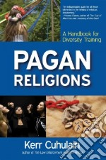 Pagan Religions libro in lingua di Cuhulain Kerr