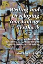 Writing and Developing Your College Textbook libro in lingua di Lepionka Mary Ellen