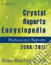 Crystal Reports Encyclopedia 2008/2011