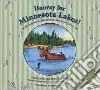 Hooray for Minnesota Lakes!