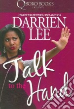 Talk to the Hand libro in lingua di Lee Darrien